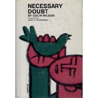 Necessary Doubt: Colin Wilson: Books