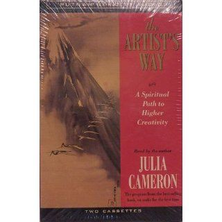 The Artist's Way: A Spiritual Path to Higher Creativity (0048228018957): Julia Cameron: Books