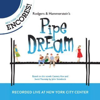 Rodgers & Hammerstein's Pipe Dream (New York City Center Encores Presents) Music