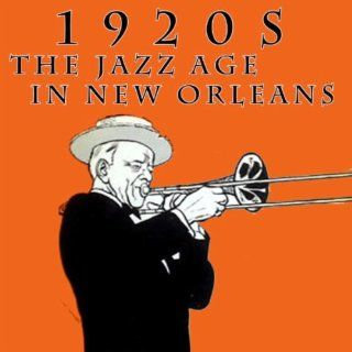 1920s The Jazz Age In New Orleans Various Artists