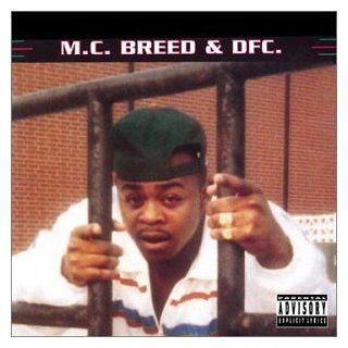 Mc Breed & Dfc: Music