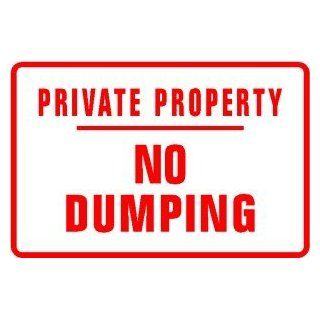 PRIVATE PROPERTY NO DUMPING new land sign   Yard Signs