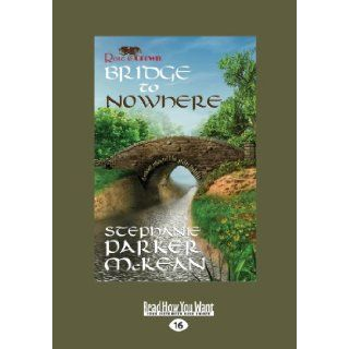 Bridge to Nowhere: A Miz Mike Novel: Stephanie Parker McKean: 9781459662834: Books