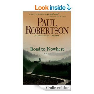 Road to Nowhere eBook: Paul Robertson: Kindle Store