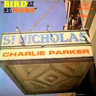 Charlie Parker Bird At St. nicks Original Fantasy LP: Music