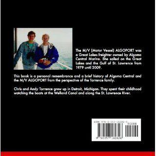 M/V Algoport: Chris Torrence, Andy Torrence: 9780557162826: Books