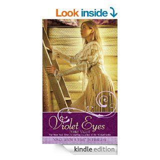 Violet Eyes (Once upon a Time) eBook Debbie Vigui� Kindle Store
