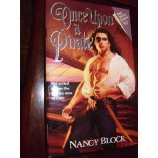 Once upon a Pirate (Harper Monogram): Nancy Block: 9780061083662: Books
