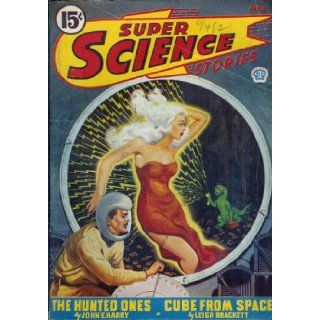 Super Science Stories (CANADIAN) 1944 Vol. 01 # 11 April: His Aunt Thiamin / Cabal / Cube from Space / Nothing / Exile / The Sky Will be Ours / The Hunted Ones: Alden H. (editor): Alan Barrister / Cleve Cartmill / Leigh Brackett / Ma Norton: Books