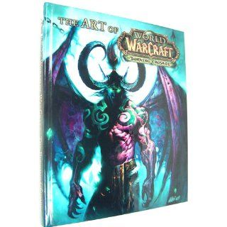 The Art of World of Warcraft: The Burning Crusade: H. Leigh Davis: 9780744008494: Books