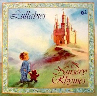 """Candle   Lullabies & Nursery Rhymes Volume 1 1982 features """"No One Like You"""", """"I'll Dream Of You"""", """"Just You And Me"""", """"Good Night Little One"""", and more Houston Symphony Woodwinds, Soloist Betty Hernandez,"""