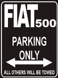Parking only Sign   Parking only Fiat 500   Automotive Decals