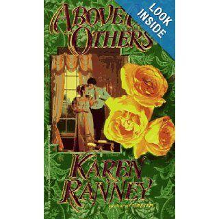 Above All Others: Karen Ranney: 9780821753774: Books