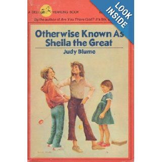 Otherwise Known As Sheila the Great Judy Blume Books