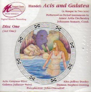Handel: Acis and Galatea (A Masque in Two Acts): Music