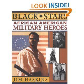 African American Military Heroes (Black Stars): Jim Haskins: 9780471145776: Books