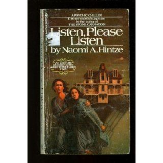 Listen, please listen: Naomi A Hintze: Books