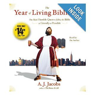 The Year of Living Biblically One Man's Humble Quest to Follow the Bible as Literally as Possible A. J. Jacobs 9780743599337 Books