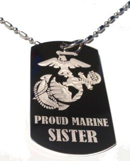 "United States Marines Marine Core Anchor and Globe Armed Forces ""Proud Marine Sister "" Engraved Star Logo Symbols   Military Dog Tag Luggage Tag Metal Chain Necklace: Jewelry"