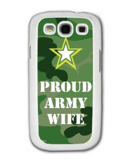 Proud Army Wife   Military   Samsung Galaxy S3 Cover, Cell Phone Case   White: Cell Phones & Accessories