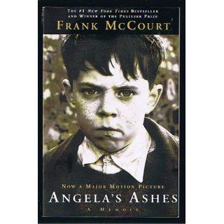 Angelas Ashes: A Memoir: Frank McCourt: 9780684872179: Books