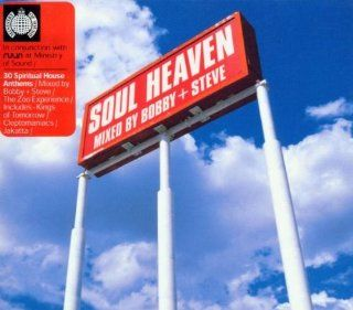 Ministry of Sound: Soul Heaven Mixed Bobby & Steve: Music
