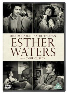 Esther Waters [Region 2]: Dirk Bogarde, Cyril Cusack, Kathleen Ryan, Ivor Barnard, Fay Compton, Margaret Diamond, George Hayes, Morland Graham, Mary Clare, Pauline Jameson, Ian Dalrymple, Peter Proud, CategoryClassicFilms, CategoryCultFilms, CategoryUK, fi
