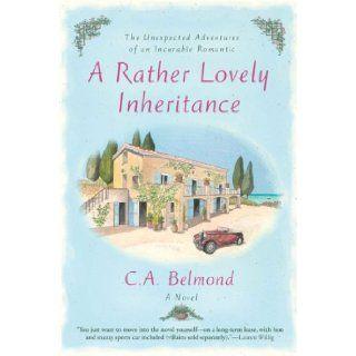 A Rather Lovely Inheritance (PENNY NICHOLS): C.A. Belmond: 9780451220523: Books