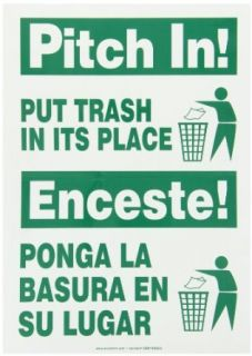 "Accuform Signs SBMHSK903VS Adhesive Vinyl Spanish Bilingual Sign, Legend ""PITCH IN! PUT TRASH IN ITS PLACE/ENCESTE! PONGA LA BASURA EN SU LUGAR"" with Graphic, 14"" Length x 10"" Width x 0.004"" Thickness, Green on White: Industrial &a"