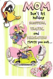 "Looney Tunes Christmas Card ""Mom Dont' Let Holiday Shopping Traffic and Decorating Stress You Out"": Health & Personal Care"