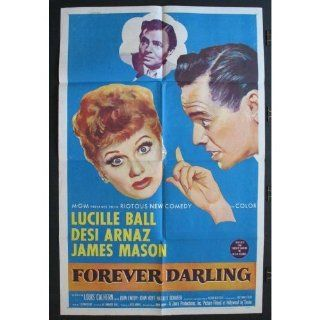 "Lucille Ball movie poster original 'FOREVER DARLING' (I LOVE LUCY team) with Desi Arnaz (1956) measuring 27"" x 41"". A one sheet poster for the film starring Lucille Ball and Desi Arnaz which was made during the run of their famous TV show"