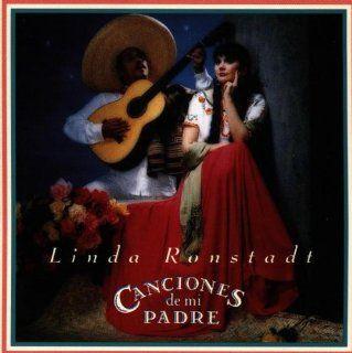 Linda Ronstadt: Canciones De Mi Padre: Music