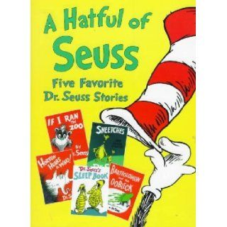 A Hatful of Seuss   Five Favorite Dr. Seuss Stories: If I Ran the Zoo/ The Sneetches and Other Stories/ Horton Hears a Who!/ Dr Seuss's Sleep Book/ Bartholomew and the Oobleck: Dr. Seuss: Books