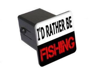 "I'd Rather Be Fishing   2"" Tow Trailer Hitch Cover Plug Insert: Automotive"