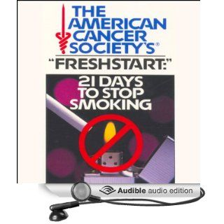 21 Days to Stop Smoking: American Cancer Society (Audible Audio Edition): American Cancer Society: Books