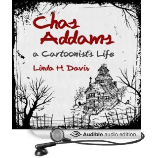 Charles Addams: A Cartoonist's Life (Audible Audio Edition): Linda H. Davis, Don Hagen: Books