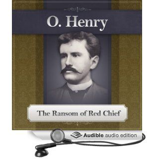 The Ransom of Red Chief: An O. Henry Story (Audible Audio Edition): O. Henry, Deaver Brown: Books