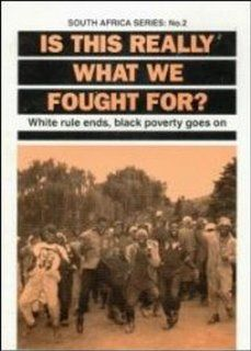Is This Really What We Fought for (South Africa Series, 2): Bob Myers: 9780846452799: Books