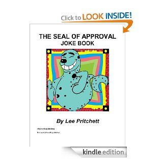 The Seal of Approval Joke Book eBook: Lee Pritchett: Kindle Store