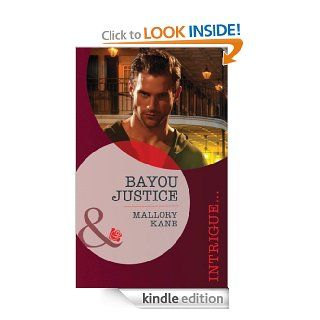 Bayou Justice (Mills & Boon Intrigue)   Kindle edition by Mallory Kane. Romance Kindle eBooks @ .
