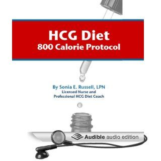 HCG Diet 800 Calorie Protocol (Audible Audio Edition): Sonia E. Russell, Dan Harder: Books
