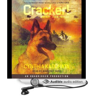 Cracker!: The Best Dog in Vietnam (Audible Audio Edition): Cynthia Kadohata, Kimberly Farr: Books