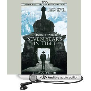 Seven Years in Tibet (Audible Audio Edition): Heinrich Harrer, Tim Pigott Smith: Books