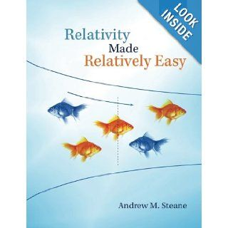 Relativity Made Relatively Easy: Andrew M. Steane: 9780199662869: Books