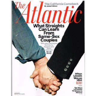 The Atlantic Magazine: What Straights Can Learn From Same Sex Couples, June, 2013: James Bennet: Books