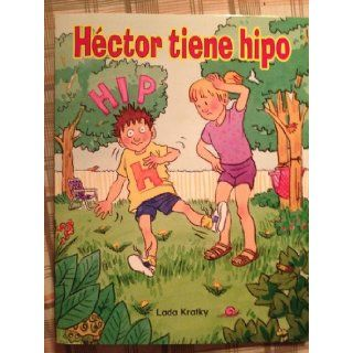 Hector tiene hipo (Pkg of 6 small books of the same title) Elefonetica Coleccion Anaranjada Libro 10 Lada Kratky 9780736207799 Books
