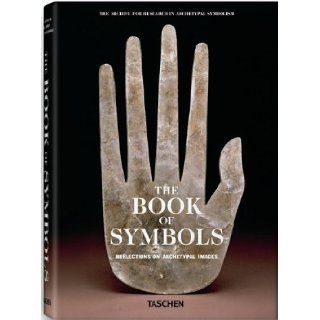 The Book Of Symbols: Reflections On Archetypal Images (The Archive for Research in Archetypal Symbolism): Archive for Research in Archetypal Symbolism, ARAS: 9783836514484: Books