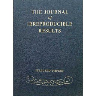 The Journal of Irreproducible Results: Selected Papers: James Ertel: Books