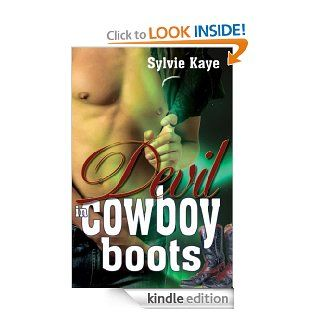 Devil In Cowboy Boots eBook: Sylvie Kaye: Kindle Store
