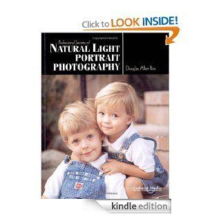 Professional Secrets of Natural Light Portrait Photography eBook: Douglas Allen Box: Kindle Store